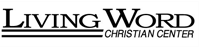LIVING WORD CHRISTIAN CENTER