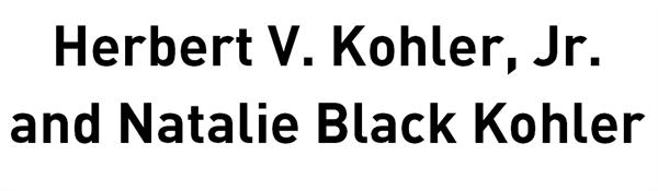 Herbert V. Kohler, Jr. and Natalie Black Kohler
