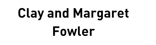 Clay and Margaret Fowler