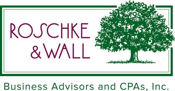 Roschke & Wall, Business Advisors & CPAs, Inc.