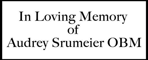 In loving memory of Audrey Strumeier