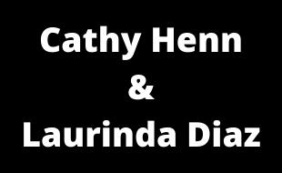 Cathy Henn and Laurinda Diaz