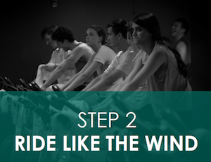 Step 2: Ride Like the Wind