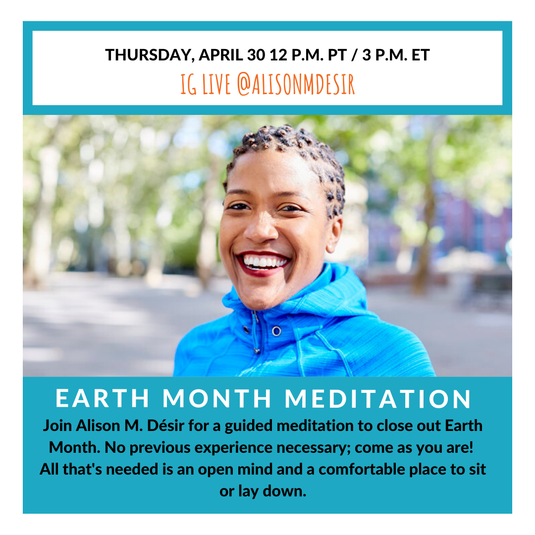 Earth Month Meditation